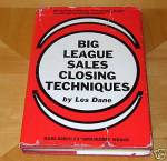 Big League Sales Closing Techniques by Les Dane